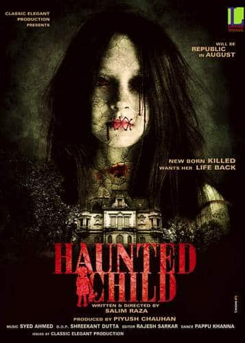 Haunted Child (2013) - Movie Rating | Trailer, Songs, Cast, Story ...