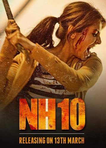 NH10 Movie 2015 Free Download - Movies Counter