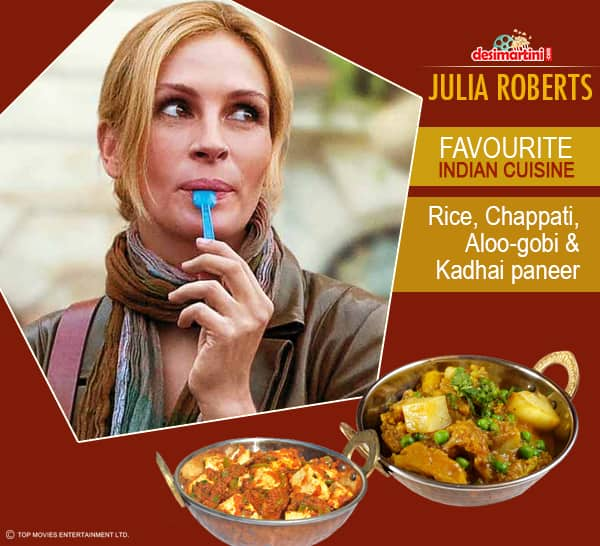 8 Hollywood Celebs And Their Favourite Indian Cuisines