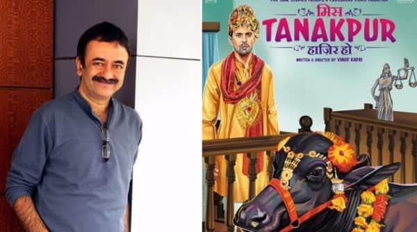 राजकुमार हिरानी 'मिस टनकपुर हाज़िर हो' दौबारा देखना चाहते हैं