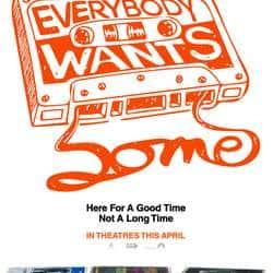 'एवरीबडी वांट्स सम' का पोस्टर रिलीज़
