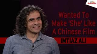 Netflix's 'She' Was Supposed To Be Made Like A Chinese FIlm, Reveals Showrunner Imtiaz Ali