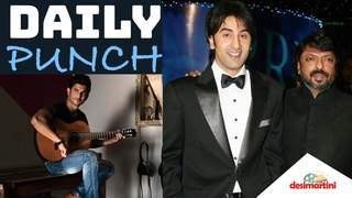 Daily Punch: Ranbir Kapoor and Sanjay Leela Bhansali to reunite