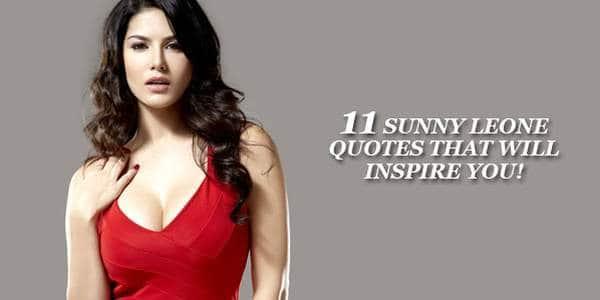 11 Quotes Of Sunny Leone Thatll Inspire You - Desimartini-8522