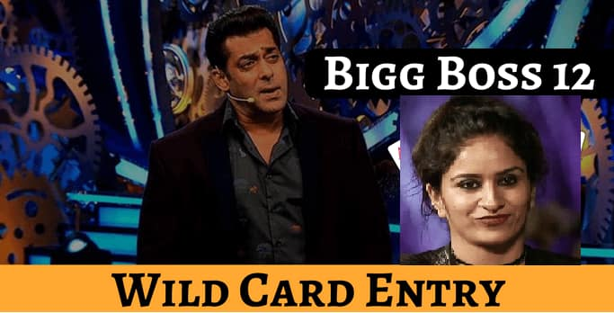 BIGG BOSS 12: Surbhi Rana To Be The First Wild Card Contestant