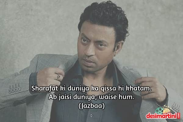 11 Heavy-Weight Dialogues From Irrfan Khan That Will Make You Stand Up And Clap!