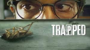 Rajkummar Rao Feels That Trapped Is A Marvelous Flick Which Never Got The Attention It Deserved