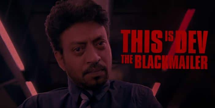 Irrfan Khan will seen with four musicians in 'Blackmail'