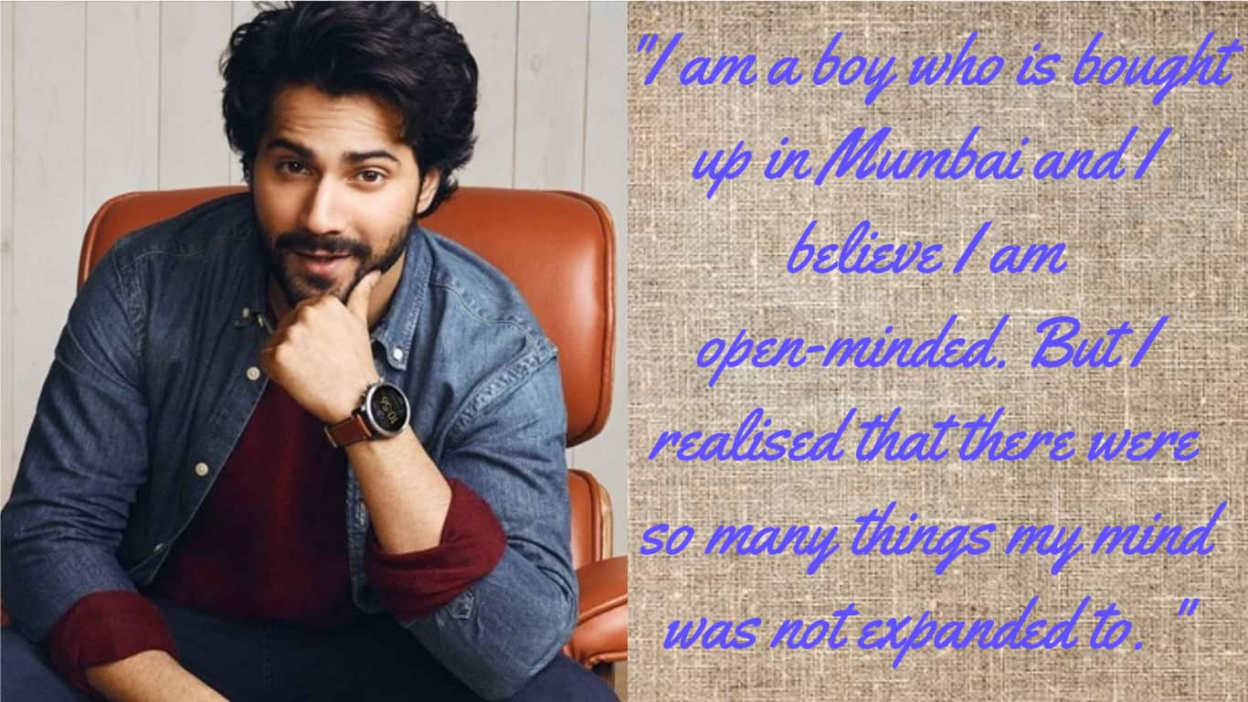 Varun Dhawan Is The Right Icon For Modern Men And These Statements Are Proof