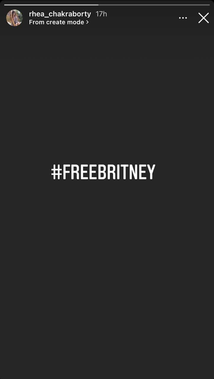 Rhea Chakraborty voices her support for Britney Spears through social media