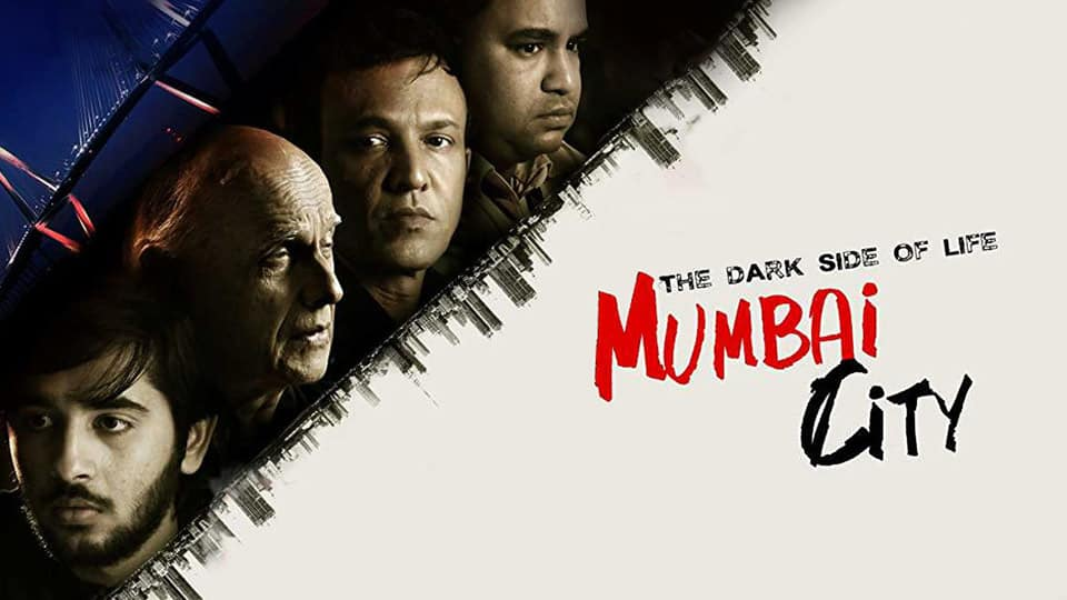 The Dark Side Of Life: Mumbai City Review: A Hardhitting Tale That Touches Upon Issues We Come Across Everyday!