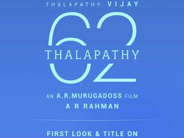 First Look And Title Of Vijay's Thalapathy 62' To Be Out On June 21
