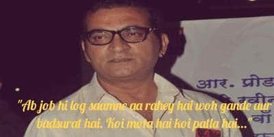 'Gande And Badsurat' Remarks Made By Abhijeet Bhatacharya In The Past Prove He Is The Epitome Of Insensitive