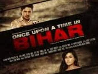 Once Upon A Time In Bihar