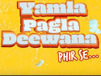 Yamla Pagla Deewana Phir Se