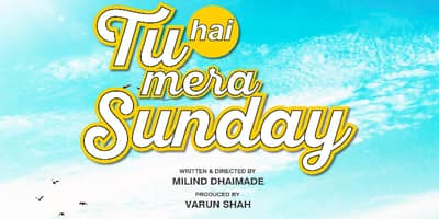 The First poster of Tu Hai Mera Sunday!